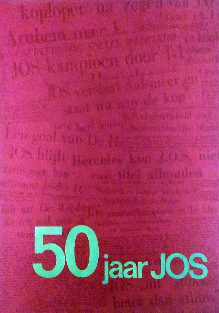 jos 50 jaar 001   50 jaar a.s.v. J.O.S. jubileum uitgave   Vrienden van  jos 50 jaar