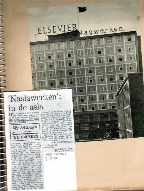 De beruchte foto van Elsevier lagwerken (1970) En een kopie van een artikel over de verandering die ook niet gelukkig uitpakte. Alle rechten voorbehouden